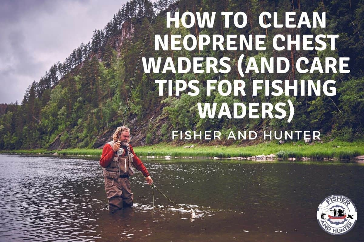 How to clean fishing waders