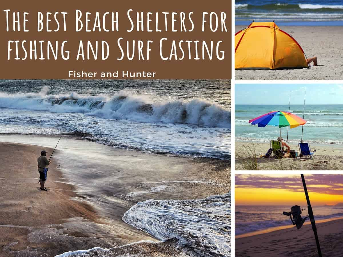 Best beach and surf fishing shelters