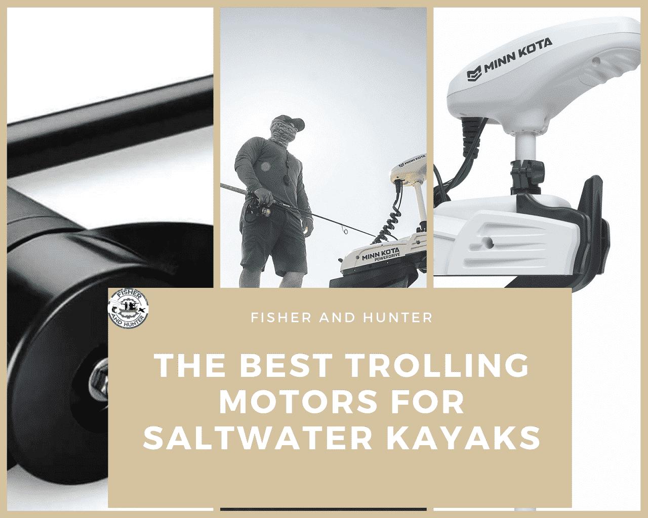 Best Trolling Motor for saltwater