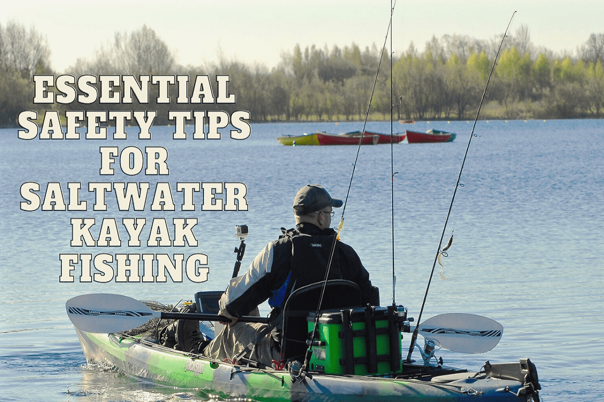 Tips to kayak fish safely